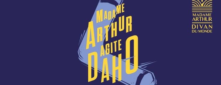 Madame Arthur agite Daho